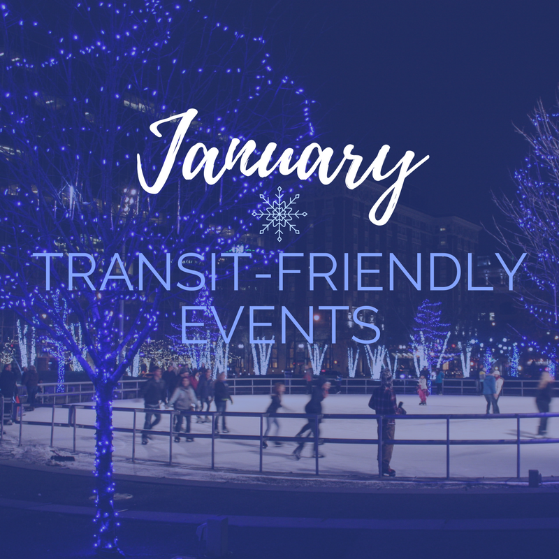 January 2018 Transit-Friendly Events