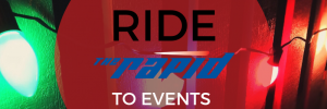 Ride The Rapid to Events in December 2018
